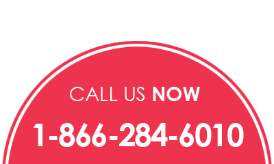 CALL US NOW 1-866-284-6010